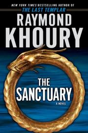Cover of: The Sanctuary | Raymond Khoury