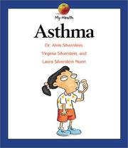 Cover of: Asthma (My Health) | Alvin Silverstein