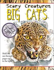 Cover of: Big Cats (Scary Creatures) | Penny Clarke