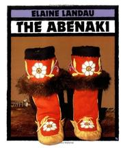 Cover of: The Abenaki (Indians of the Americas , No 1) by Elaine Landau