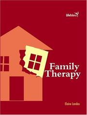 Cover of: Family Therapy (Life Balance) by Elaine Landau