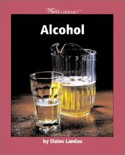 Cover of: Alcohol | Elaine Landau