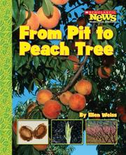 Cover of: From Pit to Peach Tree | Ellen Weiss