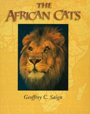 Cover of: The African cats | Geoffrey Saign