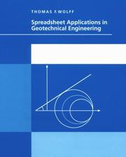 Cover of: Spreadsheet applications in geotechnical engineering | Thomas F. Wolff
