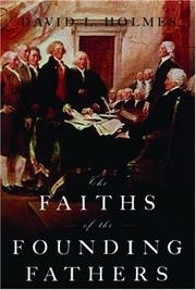 Cover of: The faiths of the founding fathers | David Lynn Holmes