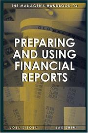 Cover of: The Manager's Handbook to Preparing and Using Financial Reports | Jae K. Shim