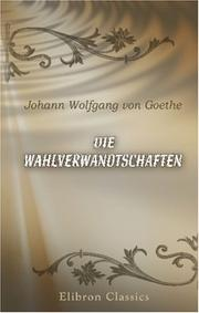 Cover of: Kindred by Choice by Johann Wolfgang von Goethe