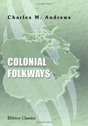 Cover of: Colonial folkways by Charles McLean Andrews
