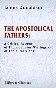 Cover of: The Apostolical Fathers | Sir James Donaldson