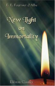 Cover of: New Light on Immortality | Edmund Edward Fournier d\\'Albe