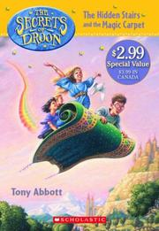 Cover of: Hidden Stairs And The Magic Carpet (Secrets Of Droon) | Tony Scholastic Inc.
