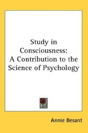 Cover of: A study in consciousness | Annie Wood Besant
