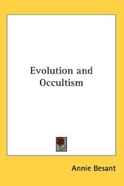 Cover of: Evolution and Occultism | Annie Wood Besant