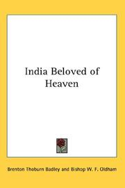 Cover of: India Beloved of Heaven | Brenton Thoburn Badley