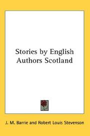 Cover of: Stories by English Authors Scotland by J. M. Barrie
