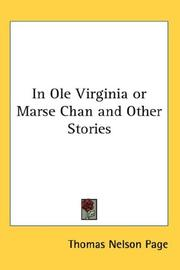 Cover of: In Ole Virginia or Marse Chan and Other Stories | Thomas Nelson Page