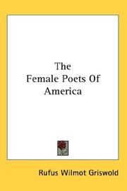 Cover of: The Female Poets Of America | Rufus Wilmot Griswold