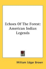 Cover of: Echoes Of The Forest | William Edgar Brown