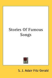 Cover of: Stories Of Famous Songs | S. J. Adair Fitz Gerald