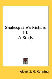 Cover of: Shakespeare's Richard III | Albert S. G. Canning
