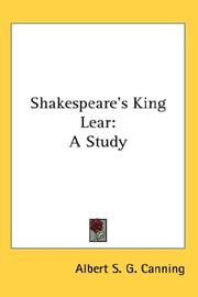 Cover of: Shakespeare's King Lear | Albert S. G. Canning