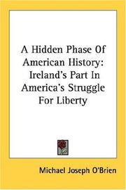 Cover of: A hidden phase of American history by Michael Joseph O'Brien