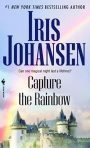 Cover of: Capture the Rainbow | Iris Johansen