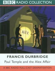 Cover of: Paul Temple and the Alex Affair | Francis Durbridge