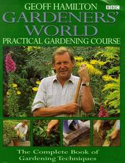 "Cover of: ""Gardeners' World"" Practical Gardening Course (Gardeners World) by Geoff Hamilton"