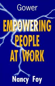 Cover of: Empowering People at Work | Nancy Foy