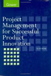 Cover of: Project management for successful product innovation | Alan Webb