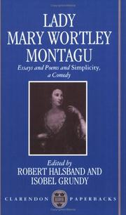 Cover of: Essays and Poems and Simplicity, a Comedy | Mary Wortley Montagu