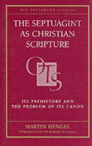 Cover of: The Septuagint as Christian Scripture by Martin Hengel