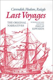 Cover of: Last Voyages: Cavendish, Hudson, Ralegh | Philip Edwards