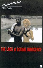 Cover of: The loss of sexual innocence by Mike Figgis