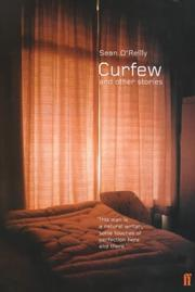 Cover of: Curfew, and other stories by O'Reilly, Sean