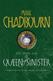 Cover of: The Queen of Sinister (Dark Age) by Mark Chadbourn
