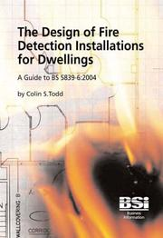 Cover of: The Design of Fire Detection Installations for Dwellings | Colin Todd