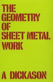 Cover of: The geometry of sheet metal work by A. Dickason
