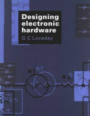 Cover of: Designing Electronic Hardware by G. C. Loveday