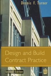 Cover of: Design and Build Contract Practice by Dennis F. Turner