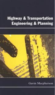 Cover of: Highway and Transportation Engineering and Planning by Gavin, Msc MacPherson