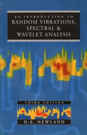 Cover of: Introduction to Random Vibrations, Spectral and Wavelet Analysis by D.E. Newland