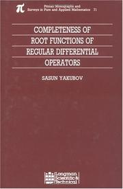 Cover of: Completeness of root functions of regular differential operators by S. Yakubov