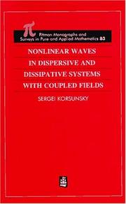 Cover of: Nonlinear Waves in Dispersive and Dissipative Systems (Chapman and Hall /Crc Monographs and Surveys in Pure and Applied Mathematics) | Sergiy Korsunskyi