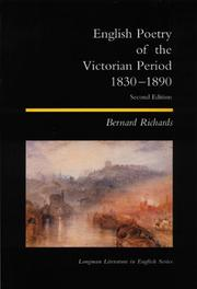 Cover of: English Poetry of the Victorian Period 1830-1890 by Bernard Richards