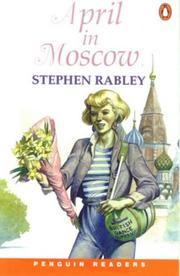 Cover of: April in Moscow by Stephen Rabley