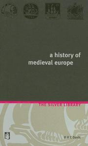 Cover of: History of Medieval Europe by R.H.C. Davis