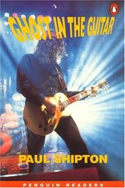 Cover of: Ghost In The Guitar, Level 3, Penguin Readers by Shipton